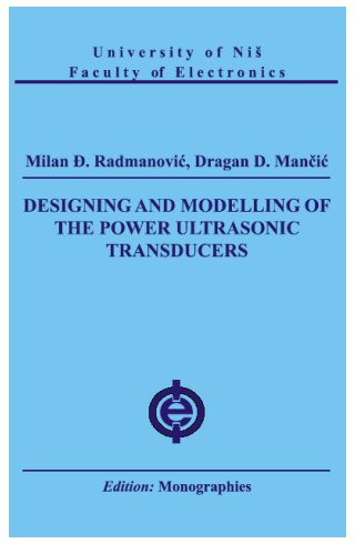 Design and Modelling of Power Ultrasonic Transducers (e-book) - Click Image to Close